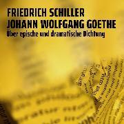 Cover-Bild zu Über epische und dramatische Dichtung (Audio Download) von Goethe, Johann Wolfgang