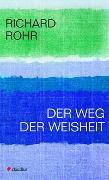Cover-Bild zu Rohr, Richard: Der Weg der Weisheit
