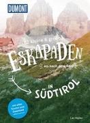 Cover-Bild zu 52 kleine & große Eskapaden in Südtirol