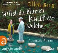 Cover-Bild zu Willst du Blumen, kauf dir welche von Berg, Ellen