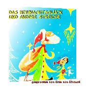 Cover-Bild zu eBook Das Weihnachtsglück und andere Streiche