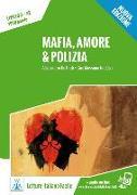 Cover-Bild zu Mafia, amore & polizia 3. Nuova Edizione. Lektüre + Audiodateien als Download von De Giuli, Alessandro