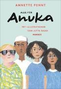 Cover-Bild zu Pehnt, Annette: Alle für Anuka