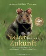Cover-Bild zu Natur braucht Zukunft von Berthold, Peter