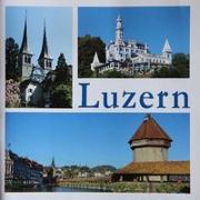 Cover-Bild zu Luzern - eine Stadt in Bildern von Resenterra, Franziska