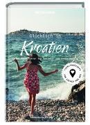 Cover-Bild zu Glücklich in Kroatien von Roos, Tanja