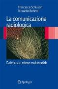 Cover-Bild zu La comunicazione radiologica von Schiavon, Francesco