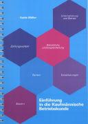 Cover-Bild zu Einführung in die Kaufmännische Betriebskunde von Guido, Müller