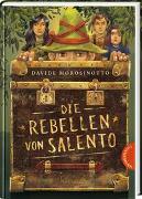 Cover-Bild zu Morosinotto, Davide: Die Rebellen von Salento