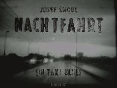 Cover-Bild zu Snobl, Josef: Nachtfahrt