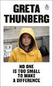 Cover-Bild zu No One Is Too Small to Make a Difference von Thunberg, Greta