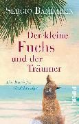 Cover-Bild zu Der kleine Fuchs und der Träumer von Bambaren, Sergio