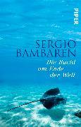 Cover-Bild zu Die Bucht am Ende der Welt von Bambaren, Sergio