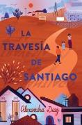 Cover-Bild zu La travesía de Santiago (Santiago's Road Home) (eBook) von Diaz, Alexandra