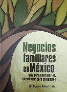 Cover-Bild zu Negocios familiares en México; guía para empresarios, introducción para consultores (eBook) von González, Luis Alejandro Medina