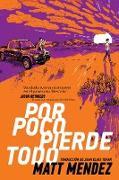 Cover-Bild zu Por poco pierde todo (Barely Missing Everything) (eBook) von Mendez, Matt