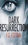 Cover-Bild zu Cottam, F. G.: Dark Resurrection