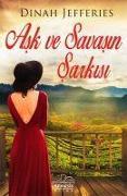 Cover-Bild zu Jefferies, Dinah: Ask ve Savasin Sarkisi
