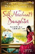 Cover-Bild zu Jefferies, Dinah: The Silk Merchant's Daughter