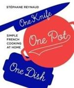 Cover-Bild zu Reynaud, Stephane: One Knife, One Pot, One Dish