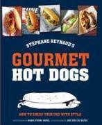 Cover-Bild zu Reynaud, Stephane: Stephane Reynaud's Gourmet Hot Dog