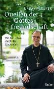 Cover-Bild zu Quellen der Gottesfreundschaft von Federer, Urban