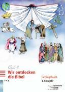 Cover-Bild zu Club 4. Wir entdecken die Bibel von Voirol-Sturzenegger, Rahel