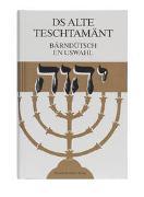 Cover-Bild zu Ds Alte Teschtamänt bärndütsch von Bietenhard, Hans