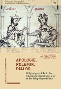 Cover-Bild zu Apologie, Polemik, Dialog von Delgado, Mariano (Hrsg.)