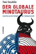 Cover-Bild zu Varoufakis, Yanis: Der globale Minotaurus