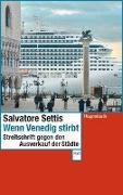 Cover-Bild zu Settis, Salvatore: Wenn Venedig stirbt