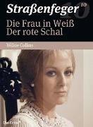 Cover-Bild zu Asmodi, Herbert: Straßenfeger 10 - Die Frau in Weiß & Der rote Schal