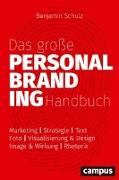 Cover-Bild zu Schulz, Benjamin (Hrsg.): Das große Personal-Branding-Handbuch