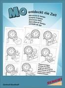 Cover-Bild zu Mo entdeckt die Zeit. Kopiervorlagen von Dieckhoff, Gertrud