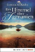 Cover-Bild zu Der Himmel über Tasmanien (eBook) von McKinley, Tamara