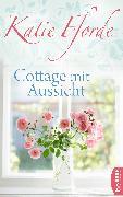 Cover-Bild zu Cottage mit Aussicht (eBook) von Fforde, Katie