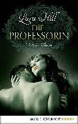 Cover-Bild zu Die Professorin (eBook) von Hill, Lara