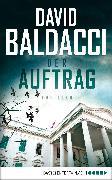 Cover-Bild zu Der Auftrag (eBook) von Baldacci, David