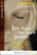 Cover-Bild zu Eine Träne hat mich gerettet (eBook) von Lieby, Angèle