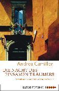 Cover-Bild zu Die Nacht des einsamen Träumers (eBook) von Camilleri, Andrea