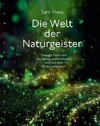 Cover-Bild zu Hess, Sam: Die Welt der Naturgeister
