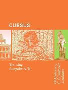 Cover-Bild zu Cursus. Ausgaben A und N. Training. Arbeitsbuch von Boberg, Britta