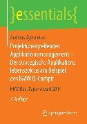 Cover-Bild zu Projektübergreifendes Applikationsmanagement - Der strategische Applikationslebenszyklus am Beispiel des BMW Q-Cockpit (eBook) von Brenner, Walter