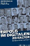 Cover-Bild zu Erfolg im digitalen Zeitalter (eBook) von Brenner, Walter (Hrsg.)