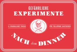 Cover-Bild zu Hyland, Angus: Gefährliche Experimente nach dem Dinner