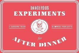 Cover-Bild zu Wilson, Kendra: Dangerous Experiments for After Dinner