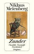 Cover-Bild zu Meienberg, Niklaus: Zunder