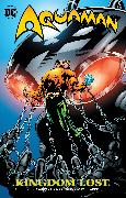 Cover-Bild zu Arcudi, John: Aquaman: Kingdom Lost