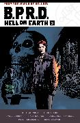Cover-Bild zu Mignola, Mike: B.P.R.D. Hell on Earth Volume 3