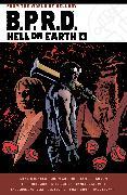 Cover-Bild zu Mignola, Mike: B.P.R.D. Hell on Earth Volume 4